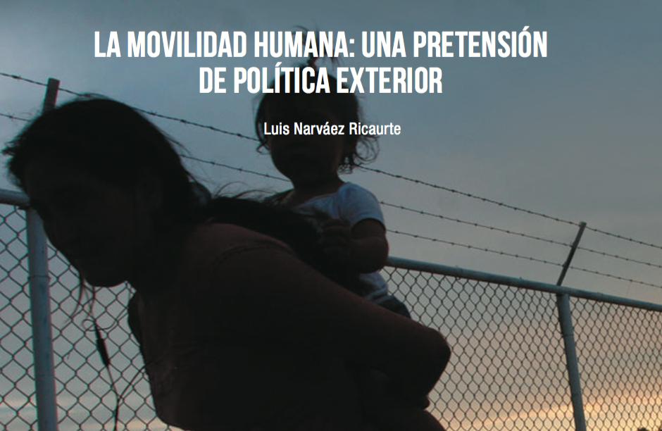 LA MOVILIDAD HUMANA: UNA PRETENSIÓN DE POLÍTICA EXTERIOR