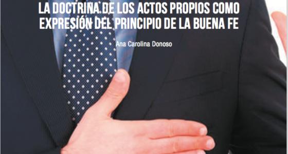 LA DOCTRINA DE LOS ACTOS PROPIOS COMO EXPRESIÓN DEL PRINCIPIO DE LA BUENA FE